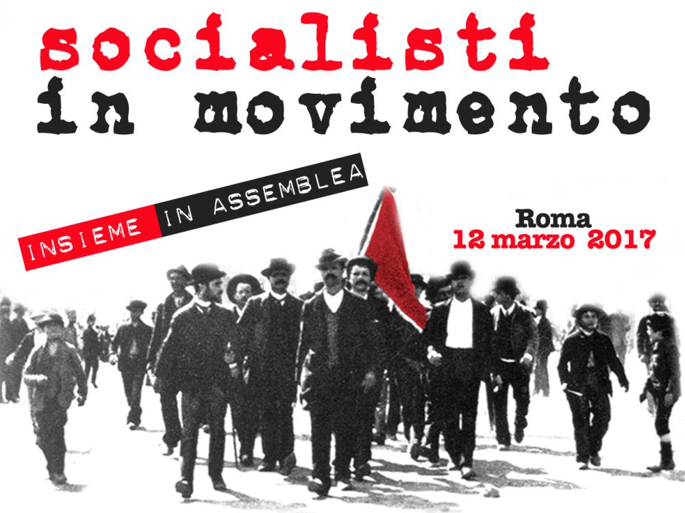 APPELLO FINALE - Socialisti in Movimento, Roma 12 marzo 2017